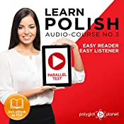 Learn Polish - Easy Reader - Easy Listener - Parallel Text - Learn Polish Audio Course No. 3 |  Polyglot Planet