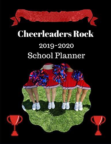 Cheerleaders Rock: 2019-2020 School Planner por Tyra D Hodge
