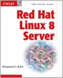 Red Hat Linux 8 Server, Mohammed J. Kabir, 0764536354