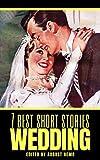 7 best short stories: Wedding (7 best short stories - specials Book 18)