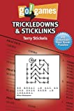Trickledowns and Sticklinks, Terry Stickels, 193614011X