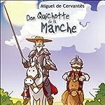Don Quichotte de la Manche | Miguel de Cervantès