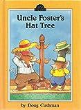 Uncle Foster's Hat Tree, Doug Cushman, 0525444106