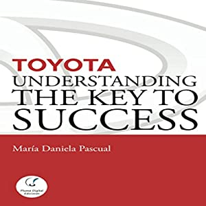 Toyota: Understanding the Key to Success Audiobook