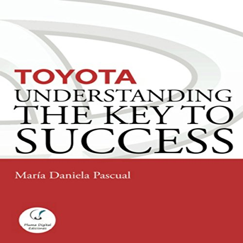 Toyota: Understanding the Key to Success