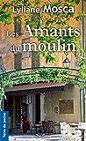 Amants du Moulin (les)