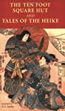 The Ten Foot Square Hut and Tales of the Heike, Chomei Kamo and A. L. Sadler, 0804836760