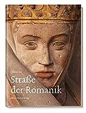 Straße der Romanik: Entdeckungsreise ins Mittelalter (Eine Bildreise)