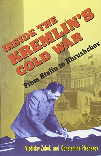 Inside the Kremlin's Cold War: From Stalin to Krushchev