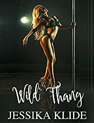 Wild Thang (A Scorching Stripper's Love Story Book 4)