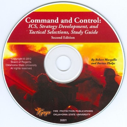 (Command and Control: ICS, Strategy Development and Tactical Selections, Book 1, 2/e Study Guide)