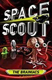 img - for The Brainiacs (Space Scout) book / textbook / text book