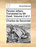 Persian Letters Translated by Mr Ozell, Charles De Secondat, 117036991X