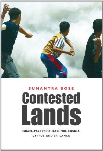 Contested Lands: Israel-Palestine, Kashmir, Bosnia, Cyprus, and Sri Lanka