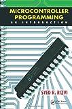 Microcontroller Programming, Syed R. Rizvi, 1439850771