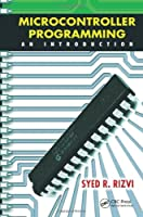 Microcontroller Programming: An Introduction Front Cover