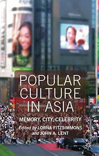Popular Culture in Asia: Memory, City, Celebrity