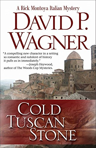 Cold Tuscan Stone (Rick Montoya Italian Mysteries Book 1)