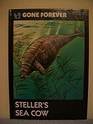 Steller's Sea Cow (Gone Forever Series)