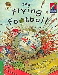 The Flying Football ELT Edition (Cambridge Storybooks)