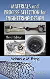 img - for Materials and Process Selection for Engineering Design, Third Edition book / textbook / text book