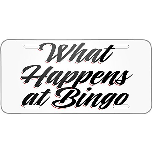 Vintage Lettering What Happens at Bingo Metal License Plate 6X12 Inch