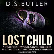 Lost Child Audiobook by D. S. Butler Narrated by Esther Wane