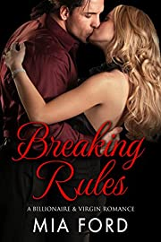 Breaking Rules: A Billionaire & Virgin Romance