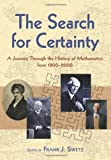 The Search for Certainty: A Journey Through the History of Mathematics, 1800-2000 (Dover Books on Mathematics)