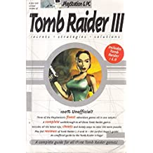 Tomb Raider 3: Secrets, Strategies, Solutions
