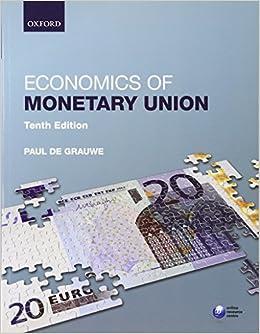 Economics Of Monetary Union Paul De Grauwe Pdf