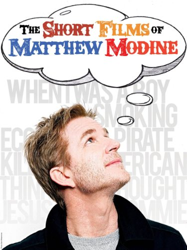 The Short Films of Matthew Modine (Dark Knight Collection)