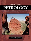 img - for Petrology: The Study of Igneous, Sedimentary and Metamorphic Rocks book / textbook / text book