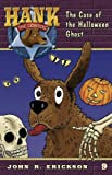 img - for The Case of the Halloween Ghost (Hank the Cowdog) book / textbook / text book
