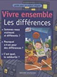 img - for Vivre ensemble. Les diff rences book / textbook / text book