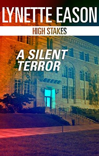 A Silent Terror (High Stakes)