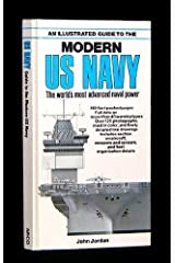 An Illustrated Guide to the Modern U.S. Navy: The World's Most Advanced Naval Power Hardcover