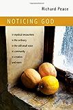 Noticing God