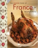 img - for The Festive Food of France (The Festive Food series) book / textbook / text book