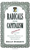 Radicals for Capitalism, Brian Doherty, 1586483501