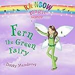 Rainbow Magic: Fern the Green Fairy | Daisy Meadows