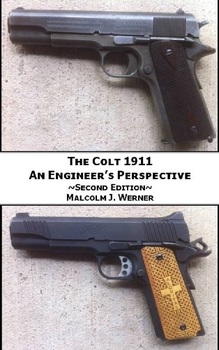 The Colt 1911 - An Engineer's ()