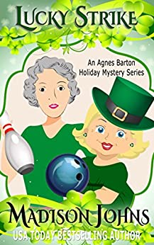 Lucky Strike (An Agnes Barton Holiday Mystery Series Book 3) by [Johns, Madison]
