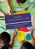 Lições Finlandesas 2.0 (Portuguese Edition)