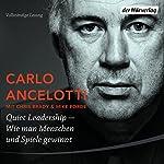 Quiet Leadership: Wie man Menschen und Spiele gewinnt | Carlo Ancelotti