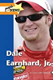 img - for Dale Earnhardt Jr. (People in the News) book / textbook / text book