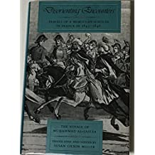 Disorienting Encounters: Travels of a Moroccan Scholar in France in 1845-1846. The Voyage of Muhammad As-Saffar