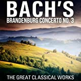 Brandenburg Concerto No. 3 in G Major, BWV 1048
