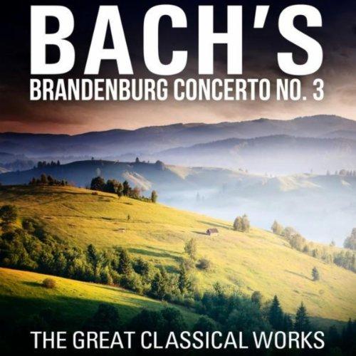 (Brandenburg Concerto No. 3 in G Major, BWV 1048: I. (Allegro) )
