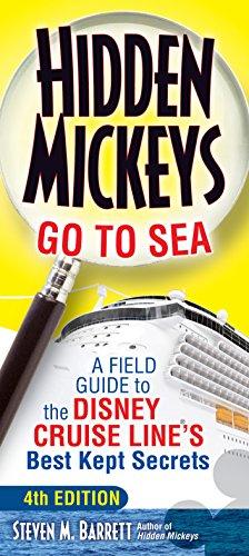Pdf Travel Hidden Mickeys Go To Sea: A Field Guide to the Disney Cruise Line's Best Kept Secrets